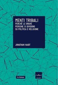 Copertina del libro Menti Tribali di Jonathan Haidt